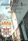 85º Aniversario de Hijos de Zas: 1923-2008