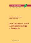 Dun Finisterre a outro: A emigración galega á Patagonia