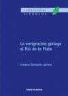 La emigración gallega al Río de la Plata