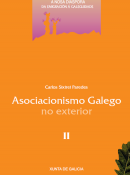 Asociacionismo Galego no exterior. Tomo II.