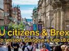 Cidadáns/ás da UE & Brexit: sesión informativa en Glasgow