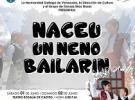 'Naceu un neno bailarín', en Caracas