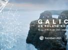 """Exposición """"Galicia, un relato no mundo"""""""