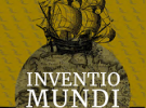 """Exposición """"Inventio Mundi. Galicia nas viaxes transoceánicas - Séculos XV-XVII"""", en Santiago de Compostela"""