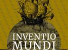 """Exposición """"Inventio Mundi. Galicia nas viaxes transoceánicas - Séculos XV-XVII"""", en Foz"""