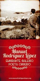 """Exposición 'Manuel Rodríguez López. Emigrante galego. Poeta obreiro."""", en Madrid"""