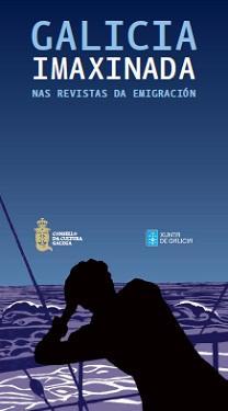 Exposición 'Galicia imaxinada nas revistas da emigración', en Santiago de Compostela