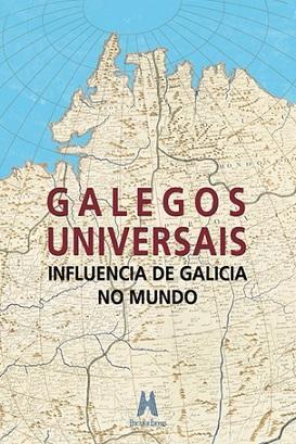 Presentación do libro «Galegos Universais. Influencia de Galicia no Mundo», en Madrid