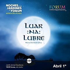 Concerto de Luar na Lubre en León (Guanajato)