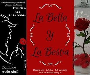 «La Bella y la Bestia», na Sociedade Galega de Arantei, Vilamarín e A Peroxa de Bos Aires