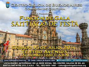Función de Gala 2017 'Santiago de Festa', do Centro Galicia de Bos Aires