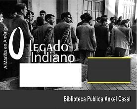 Exposición 'El legado indiano en A Marina Lucense', en Santiago de Compostela