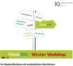 Think BiG - Taller de Inverno para mulleres con titulacións estranxeiras no eido da saúde, en Berlín