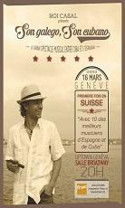 'Son galego, son cubano', concerto de Roi Casal, en Xenebra