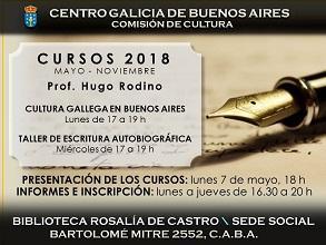 Cursos 2018 de cultura galega en Bos Aires & obradoiro de escritura autobiográfica, no Centro Galicia de Bos Aires