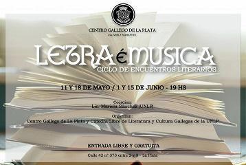 'Letra é Música', ciclo de encuentros literarios, en La Plata