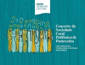 Concerto da Sociedade Coral Polifónica de Pontevedra con motivo da exposición 'Castelao Maxistral'