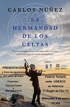 """Presentación do libro """"La hermandad de los celtas"""", de Carlos Núñez, en Valencia"""