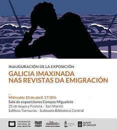 Exposición 'Galicia Imaxinada nas revistas da emigración', en la UNSAM de Buenos Aires