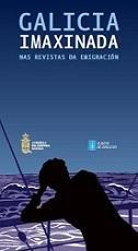 Exposición 'Galicia Imaxinada nas revistas da emigración', en Ares