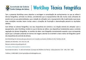 Workshop de técnica fotográfica, no Centro Galego de Lisboa