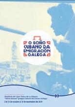 Exposición 'O soño cubano da emigración galega', na Habana