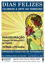Exposición de fotografía 'Días felizes. Celebrar a arte no feminino', no Centro Galego de Lisboa