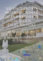 VII Encuentro Internacional de Empresarios Gallegos en el Mundo 2021