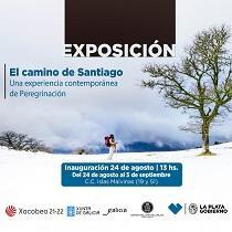 """Exposición """"El Camino de Santiago. Una experiencia contemporánea de peregrinación"""", en La Plata"""