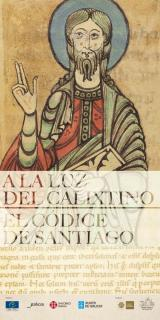 """A Casa de Galicia en Madrid acolle dende hoxe a exposición """"Á luz do Calixtino. O Códice de Santiago"""" organizada polo Xacobeo"""