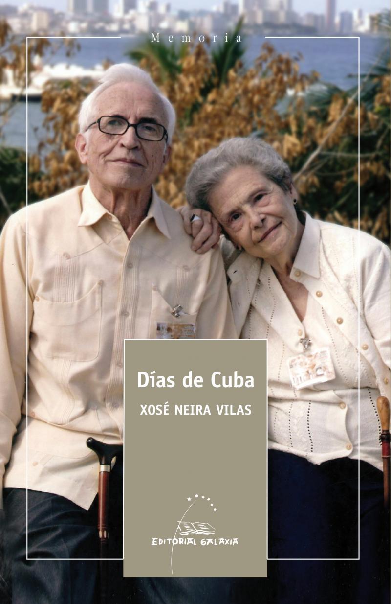 """""""Días de Cuba"""", Editorial Galaxia"""