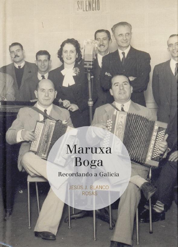 Afonda na figura de Maruxa Boga, pioneira da radifodifusión e no programa máis popular e lonxevo da radio galega na Arxentina, apadriñado por Castelao