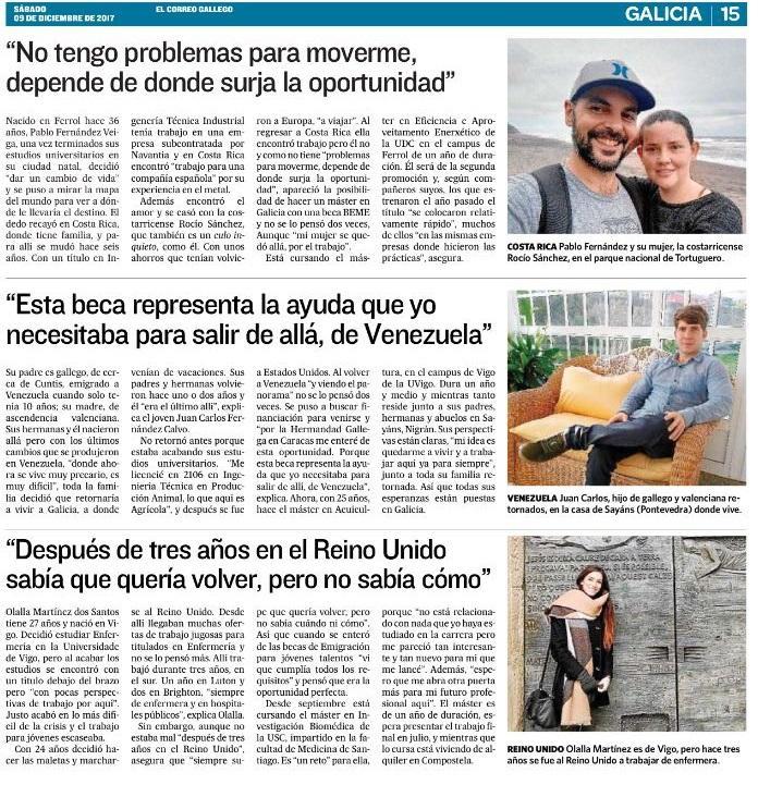 Os medios de comunicación galegos e da emigración recollen hoxe en completas e elaboradas reportaxes as testemuñas da primeira xeración de beneficiarias e beneficiarios das Bolsas Excelencia Mocidade Exterior (BEME)