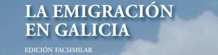 La emigración en Galicia
