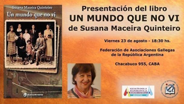Presentación de 'Un mundo que no vi', de Susana Maceira Quinteiro, en Buenos Aires